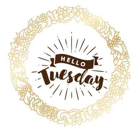 67210577 hello tuesday inspirational quote typography for calendar or poster invitation greeting card or t sh