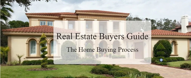 Real Estate Buyers Guide The Home Buying Process